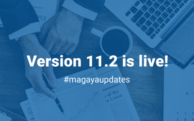 Magaya Version 11.2: What to Expect from Our Latest Release