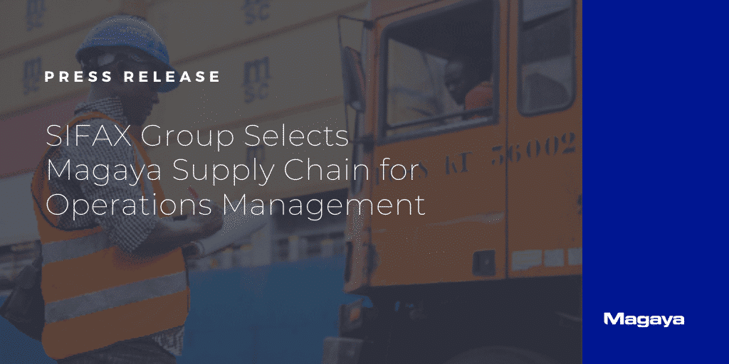 SIFAX Group Selects Magaya Supply Chain for Operations Management
