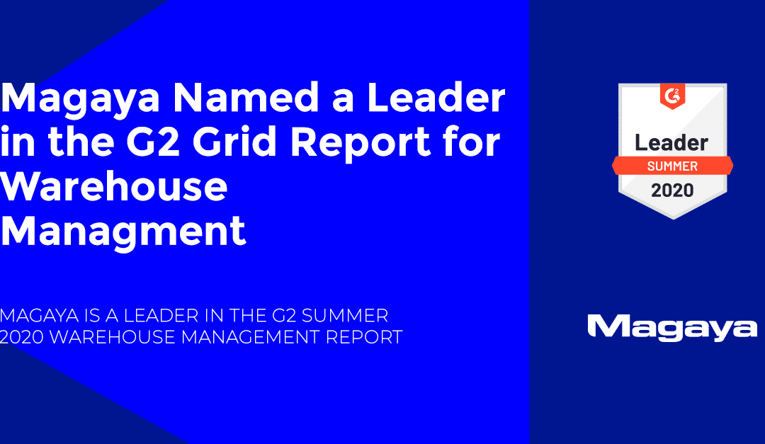 Magaya Named a Leader in the G2 Grid Report for Warehouse Management