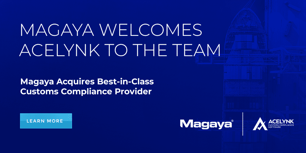 Magaya Acquires Best-in-Class Customs Compliance Provider ACELYNK