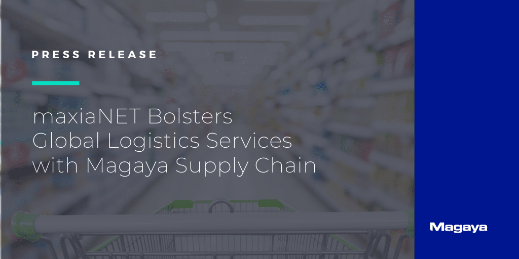 maxiaNET Bolsters Global Logistics Services with Magaya Supply Chain