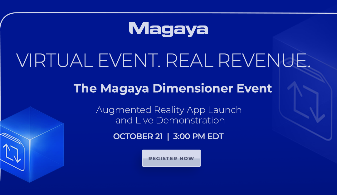 Magaya Corporation Launches Dimensioner Augmented Reality App in a Virtual Event